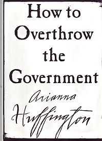 <em>How to overthrow the government</em>