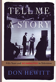 <em>Tell me a story : fifty years and 60 minutes in television</em>