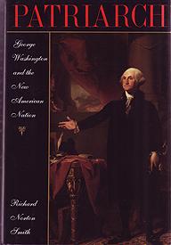 <em>Patriarch : George Washington and the new American nation</em>