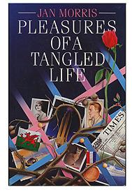 <em>Pleasures of a Tangled Life</em>