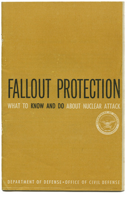 Fallout protection: what to know and do about nuclear attack