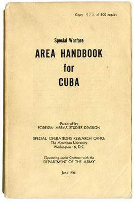 Special warfare: area handbook for Cuba, June 1961